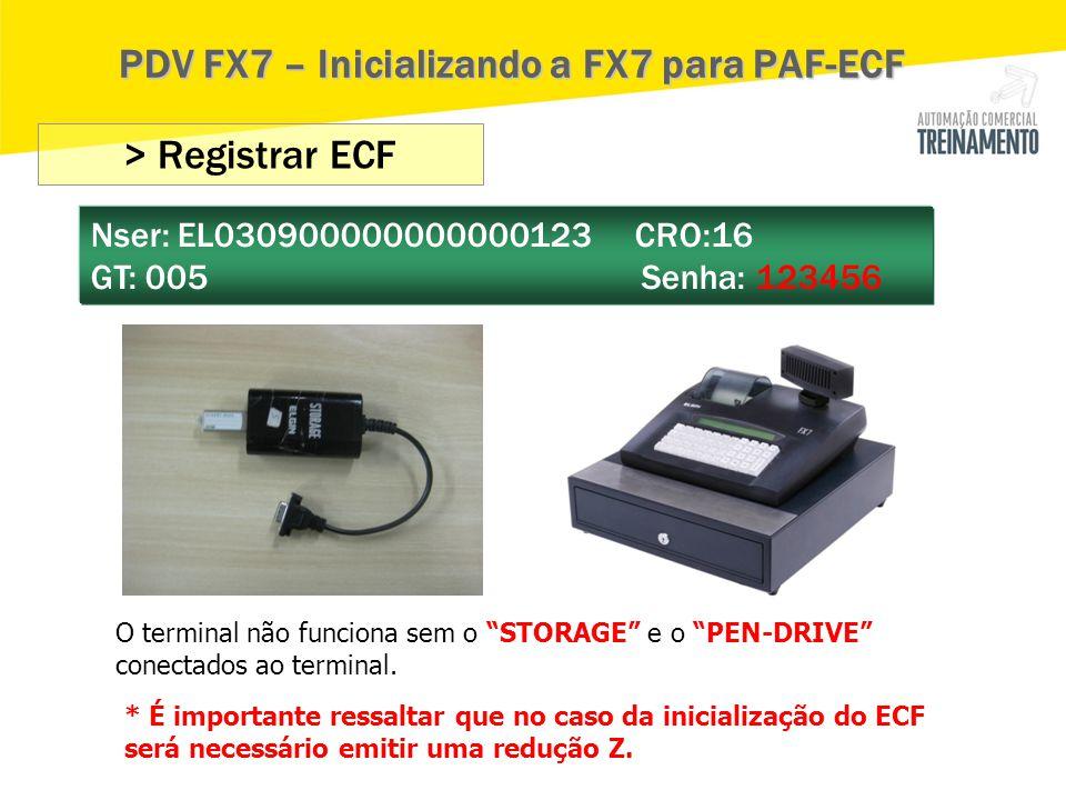 PDV FX7 – Inicializando a FX7 para PAF-ECF