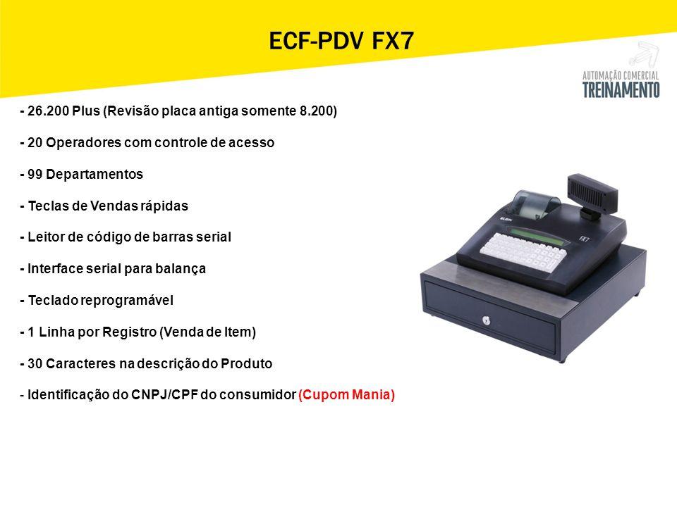 ECF-PDV FX7 - 26.200 Plus (Revisão placa antiga somente 8.200)