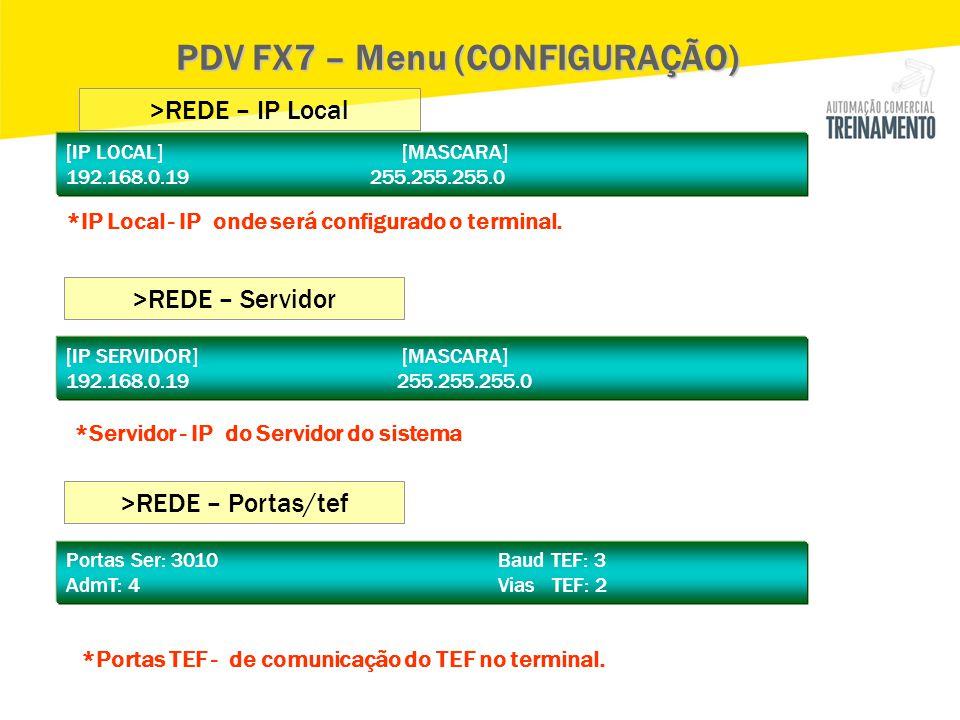 PDV FX7 – Menu (CONFIGURAÇÃO)