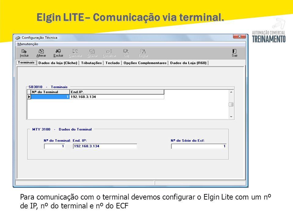 Elgin LITE– Comunicação via terminal.