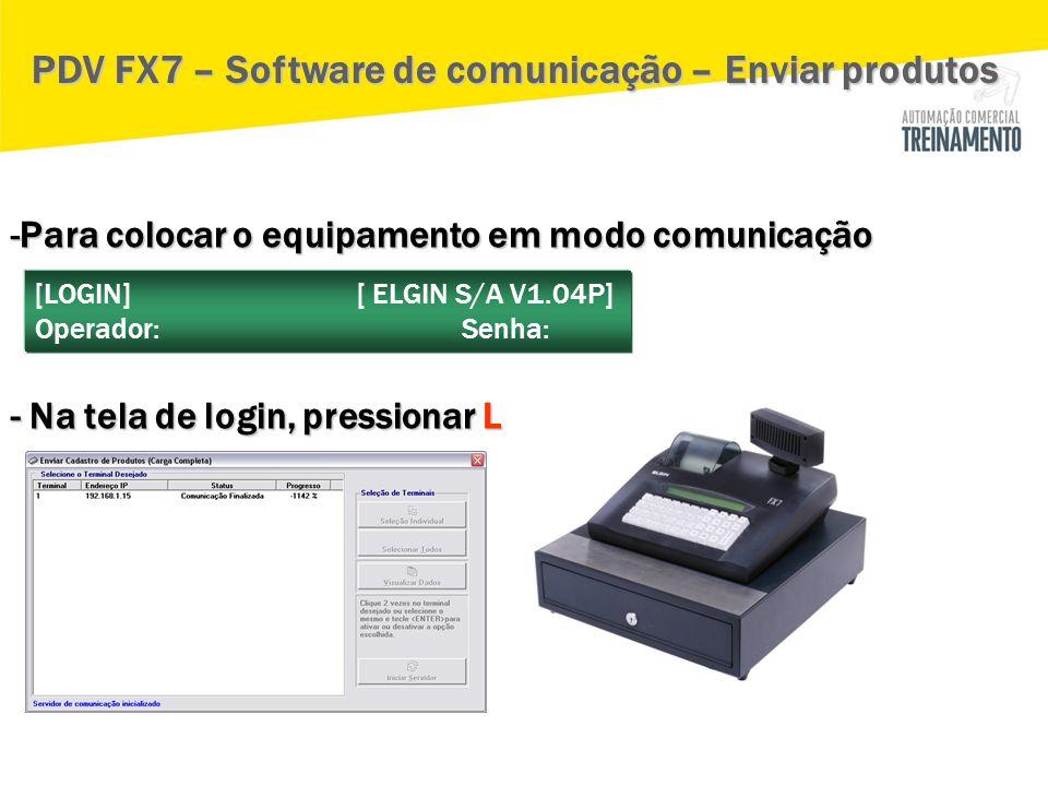 PDV FX7 – Software de comunicação – Enviar produtos