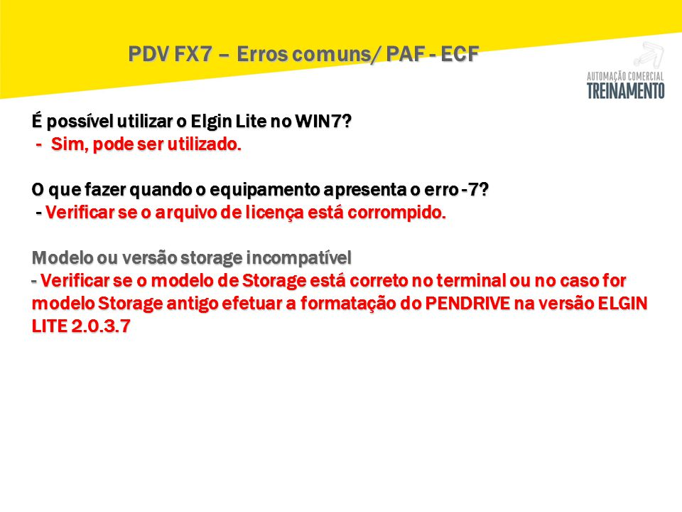 PDV FX7 – Erros comuns/ PAF - ECF