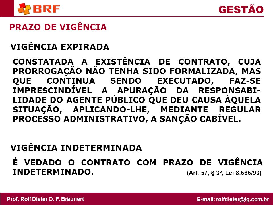 GESTÃO PRAZO DE VIGÊNCIA VIGÊNCIA EXPIRADA VIGÊNCIA INDETERMINADA