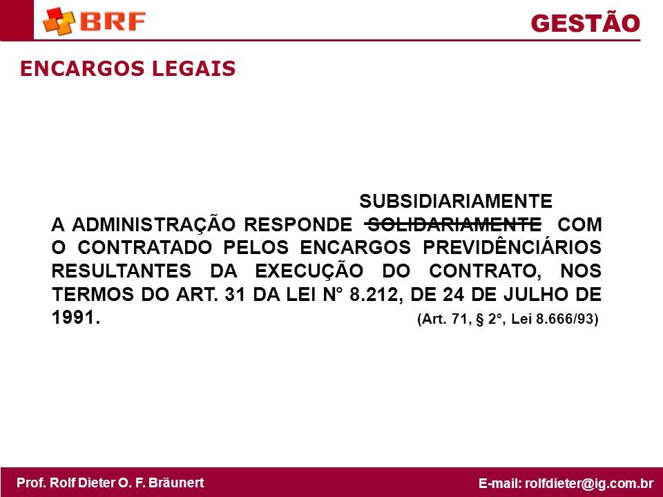 GESTÃO ENCARGOS LEGAIS SUBSIDIARIAMENTE
