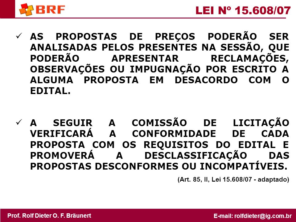 LEI Nº 15.608/07