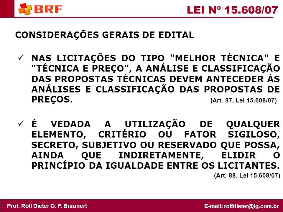 LEI Nº 15.608/07 CONSIDERAÇÕES GERAIS DE EDITAL