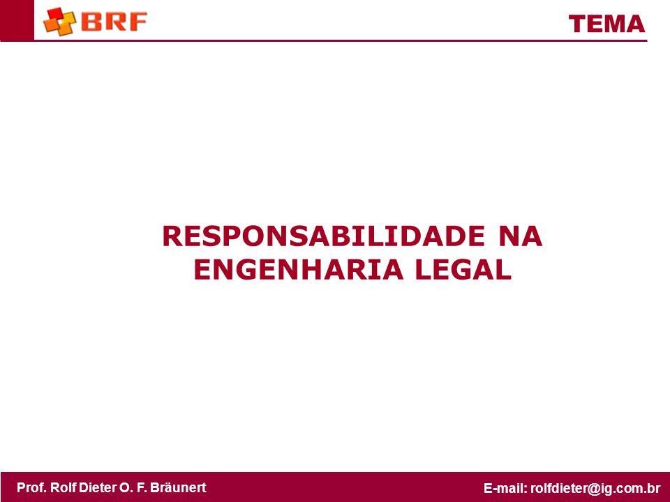 RESPONSABILIDADE NA ENGENHARIA LEGAL