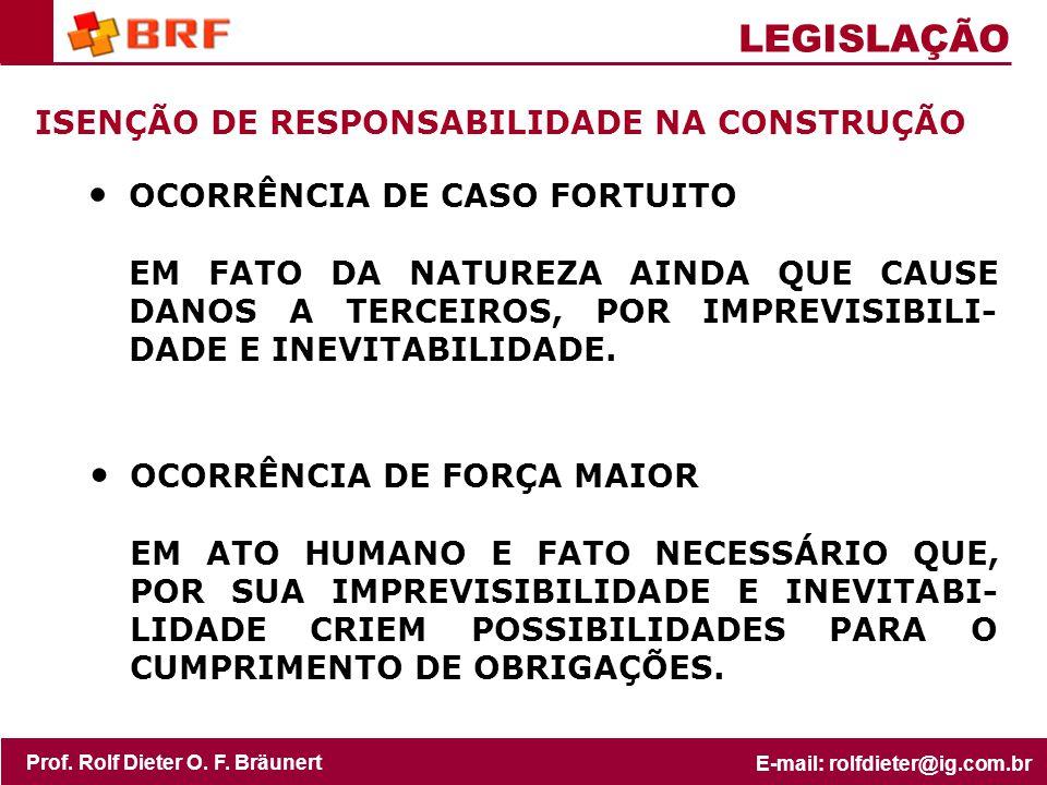 LEGISLAÇÃO ISENÇÃO DE RESPONSABILIDADE NA CONSTRUÇÃO