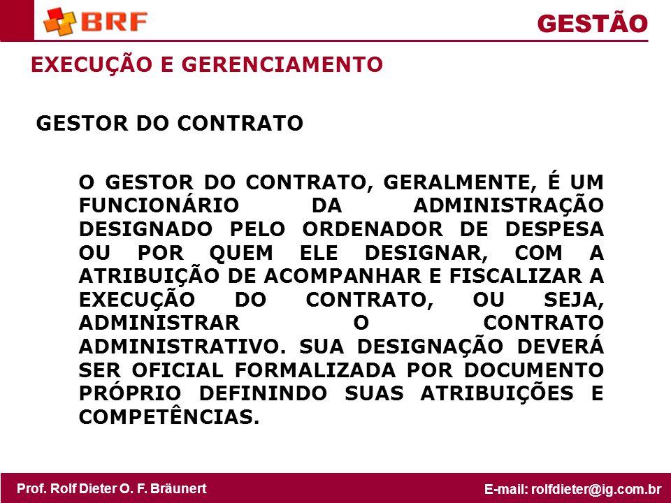 GESTÃO EXECUÇÃO E GERENCIAMENTO GESTOR DO CONTRATO