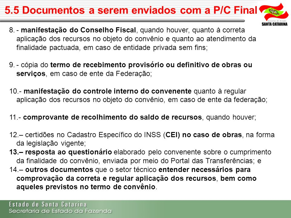 5.5 Documentos a serem enviados com a P/C Final