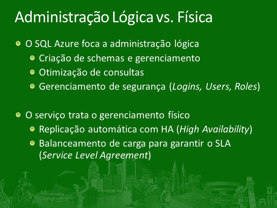 Administração Lógica vs. Física