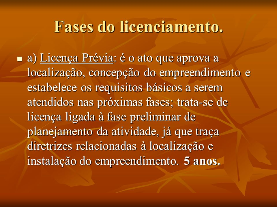 Fases do licenciamento.