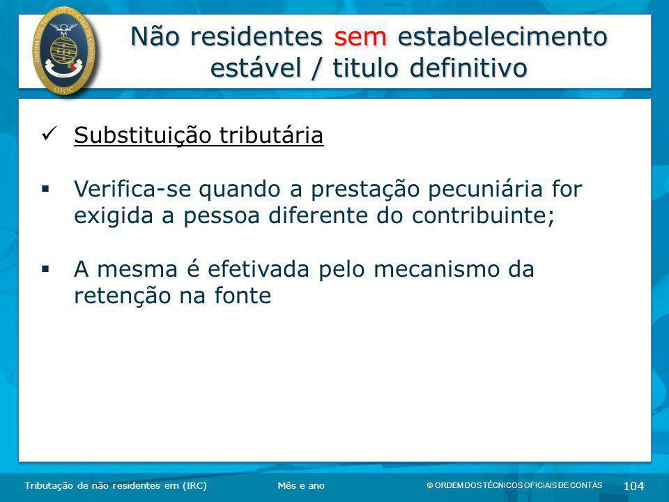 Não residentes sem estabelecimento estável / titulo definitivo