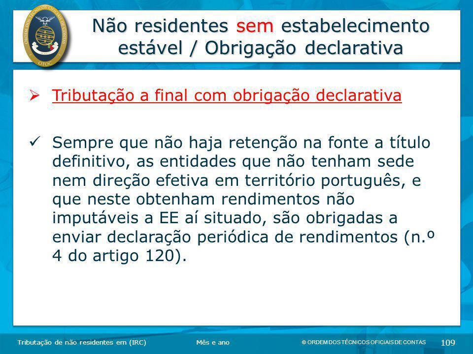 Não residentes sem estabelecimento estável / Obrigação declarativa