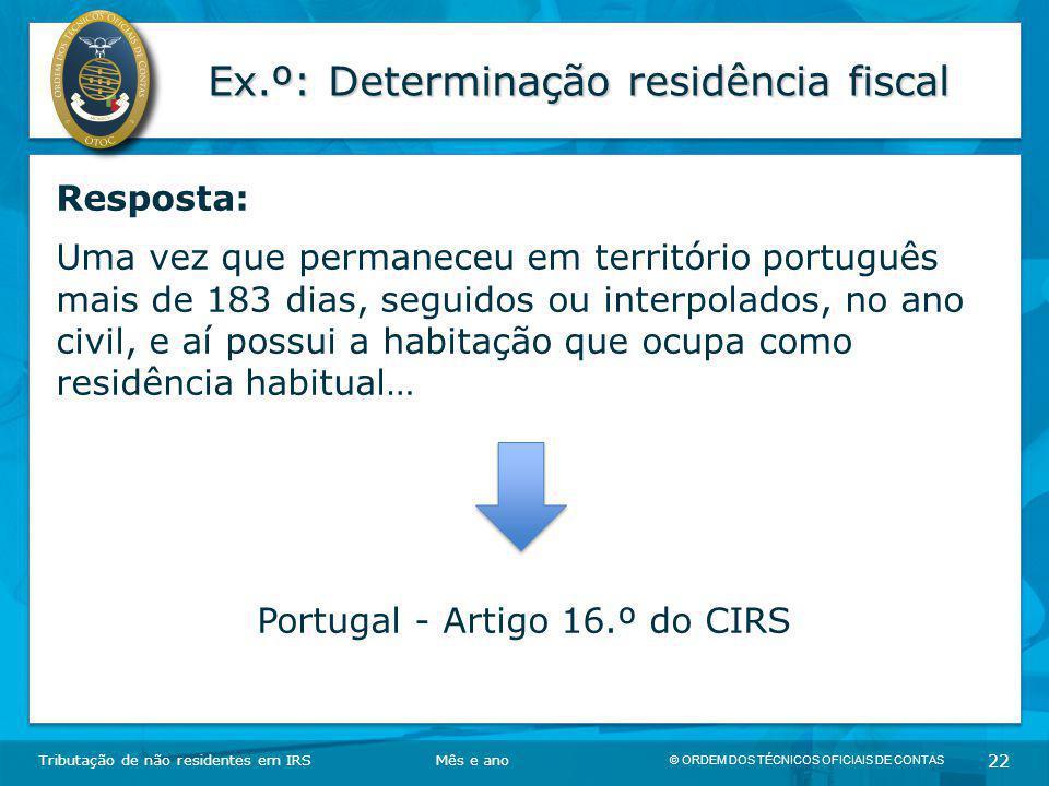 Ex.º: Determinação residência fiscal