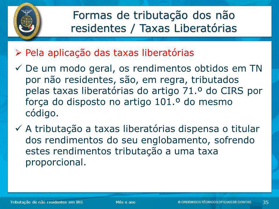 Formas de tributação dos não residentes / Taxas Liberatórias
