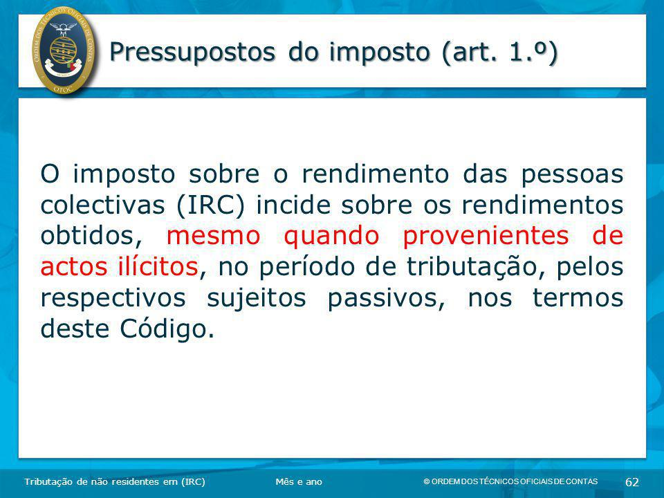 Pressupostos do imposto (art. 1.º)