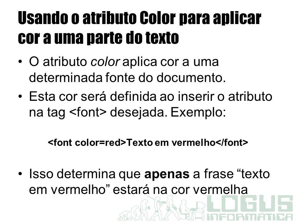 Usando o atributo Color para aplicar cor a uma parte do texto