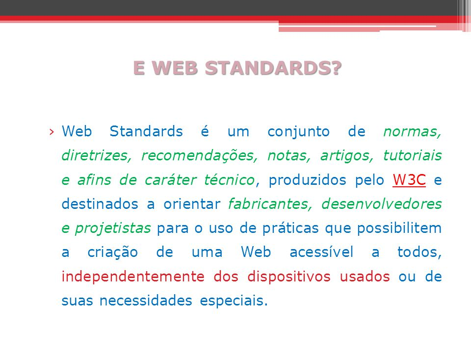 E WEB STANDARDS