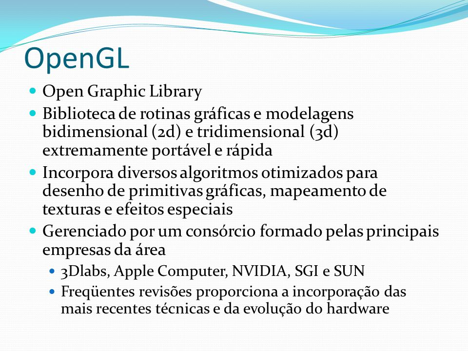 OpenGL Open Graphic Library