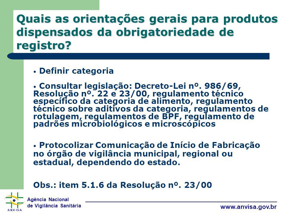 Quais as orientações gerais para produtos dispensados da obrigatoriedade de registro
