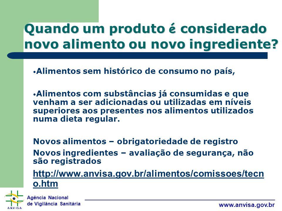 Quando um produto é considerado novo alimento ou novo ingrediente