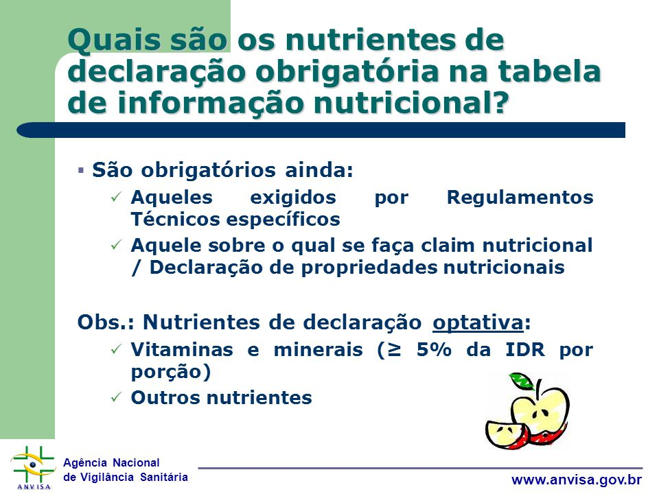 Quais são os nutrientes de declaração obrigatória na tabela de informação nutricional