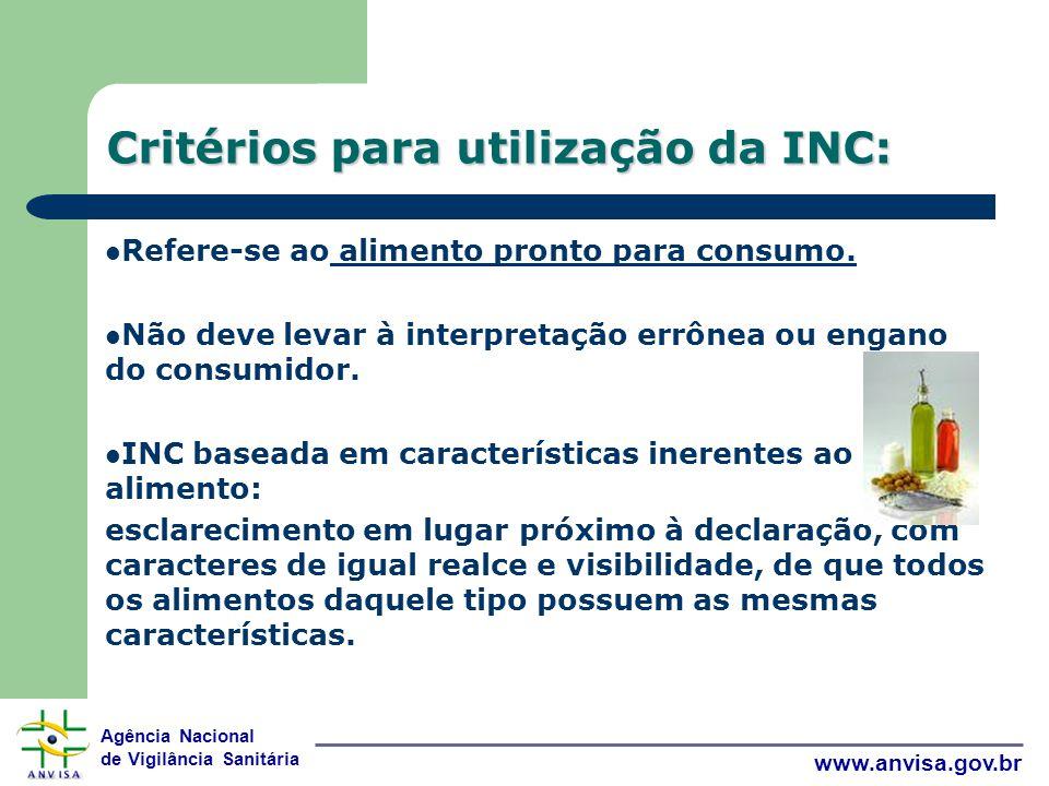 Critérios para utilização da INC:
