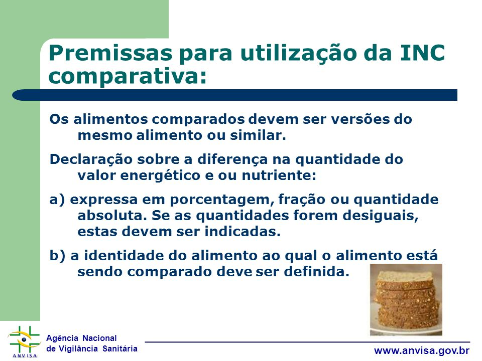 Premissas para utilização da INC comparativa: