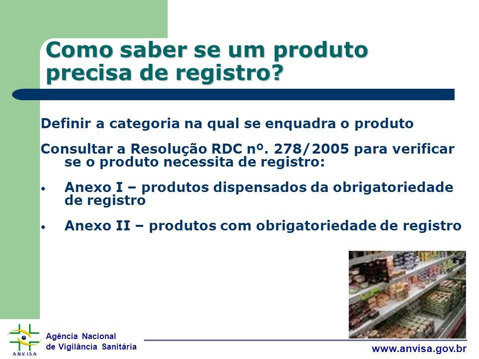 Como saber se um produto precisa de registro
