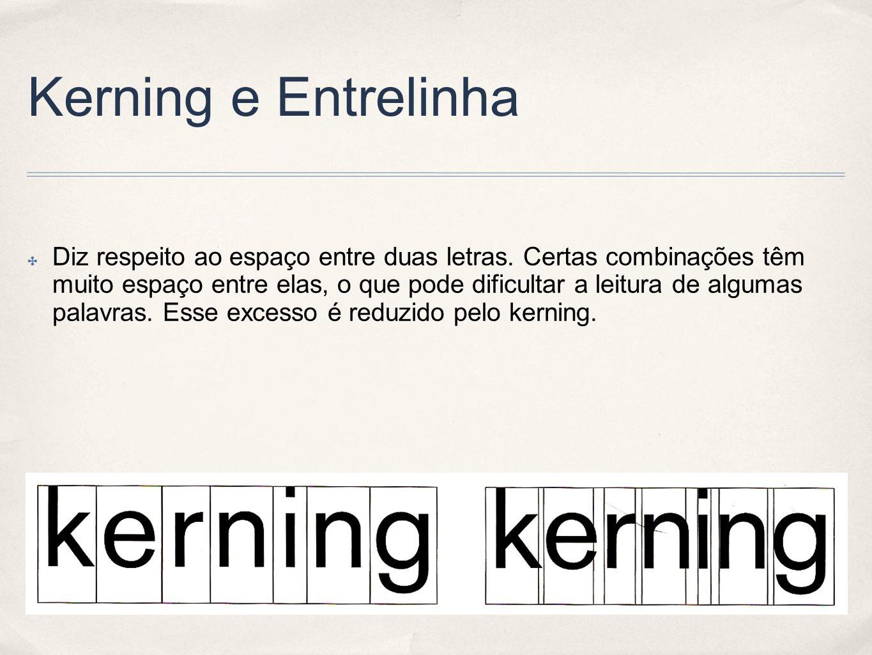 Kerning e Entrelinha