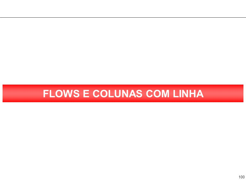 2 FLOWS E 1 COLUNA Texto Texto Texto Texto Texto