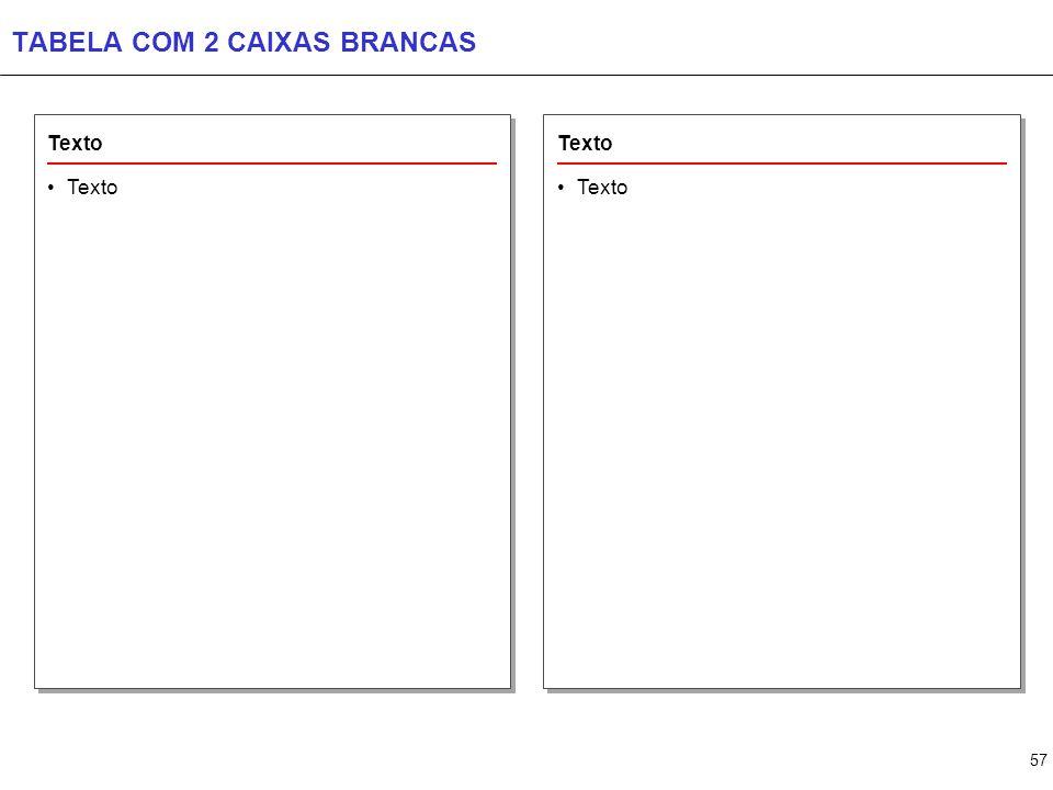 TABELA COM 3 CAIXAS BRANCAS