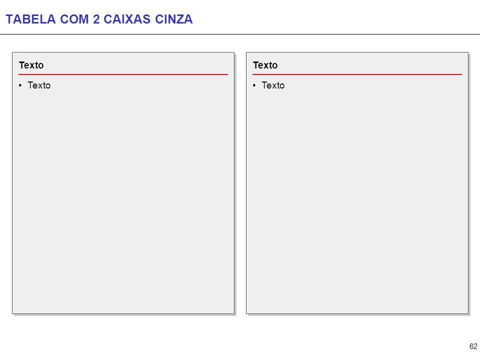 TABELA COM 3 CAIXAS CINZA