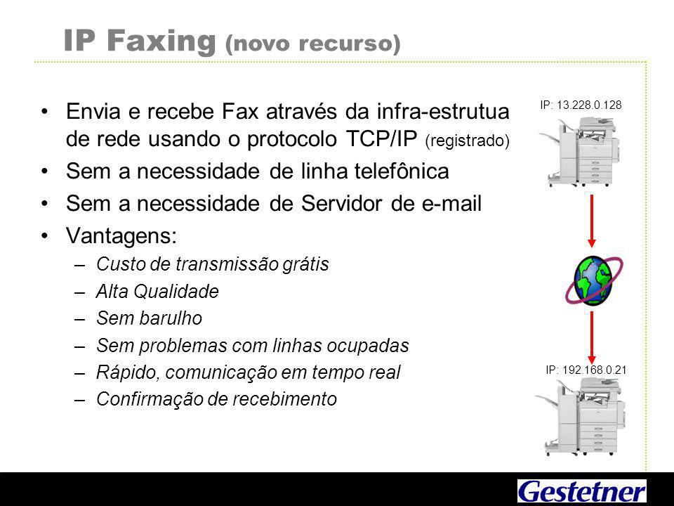 IP Faxing (novo recurso)