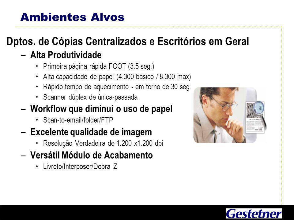 Dptos. de Cópias Centralizados e Escritórios em Geral
