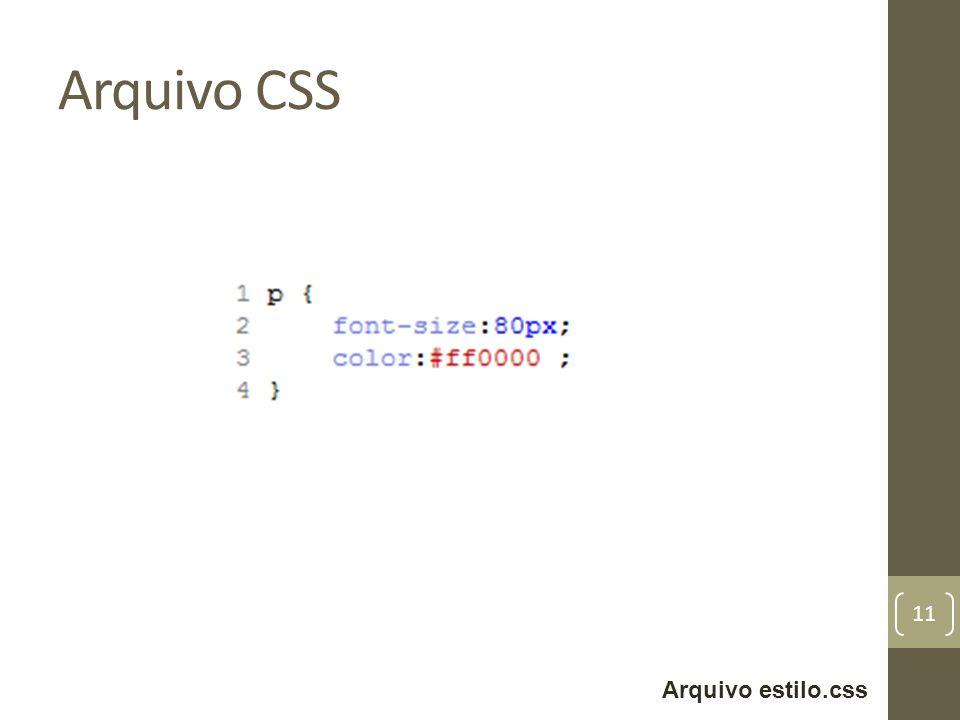 Arquivo CSS Arquivo estilo.css