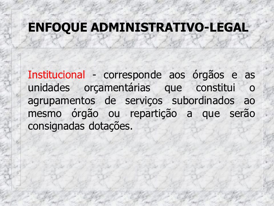 ENFOQUE ADMINISTRATIVO-LEGAL
