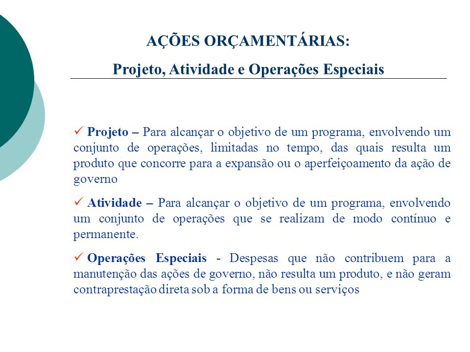 Projeto, Atividade e Operações Especiais