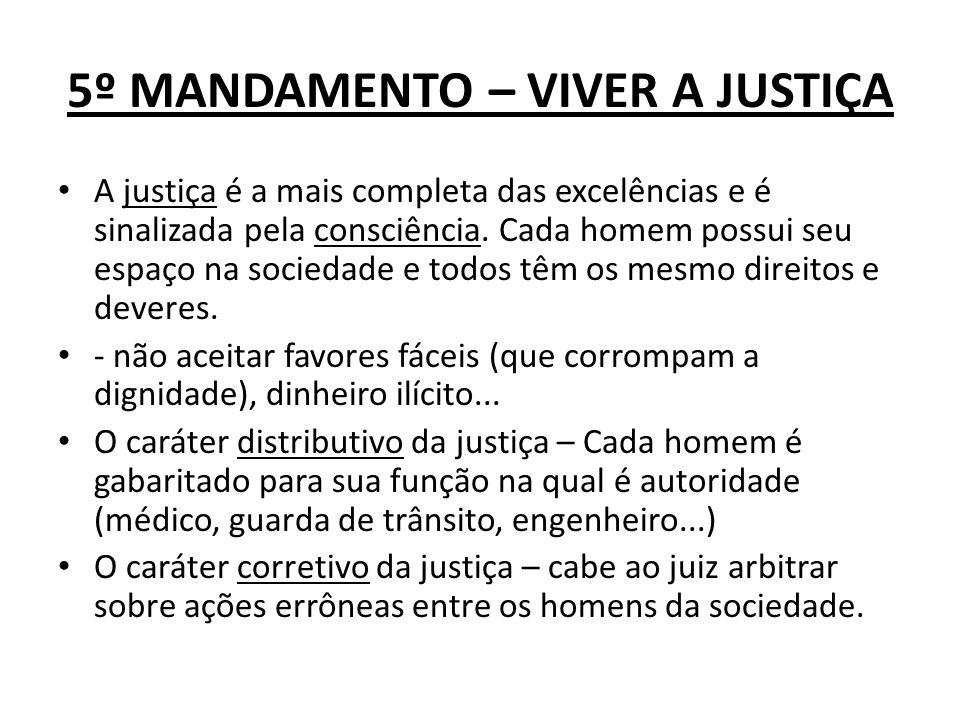 5º MANDAMENTO – VIVER A JUSTIÇA