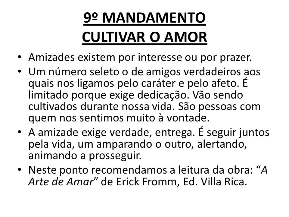 9º MANDAMENTO CULTIVAR O AMOR