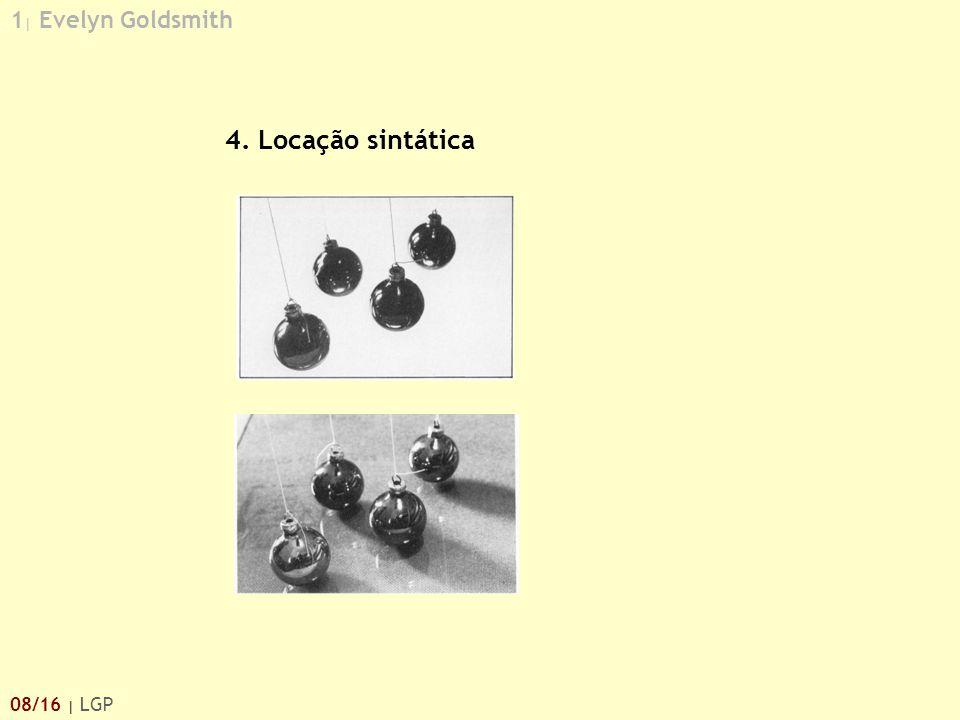 1| Evelyn Goldsmith 4. Locação sintática 08/16 | LGP