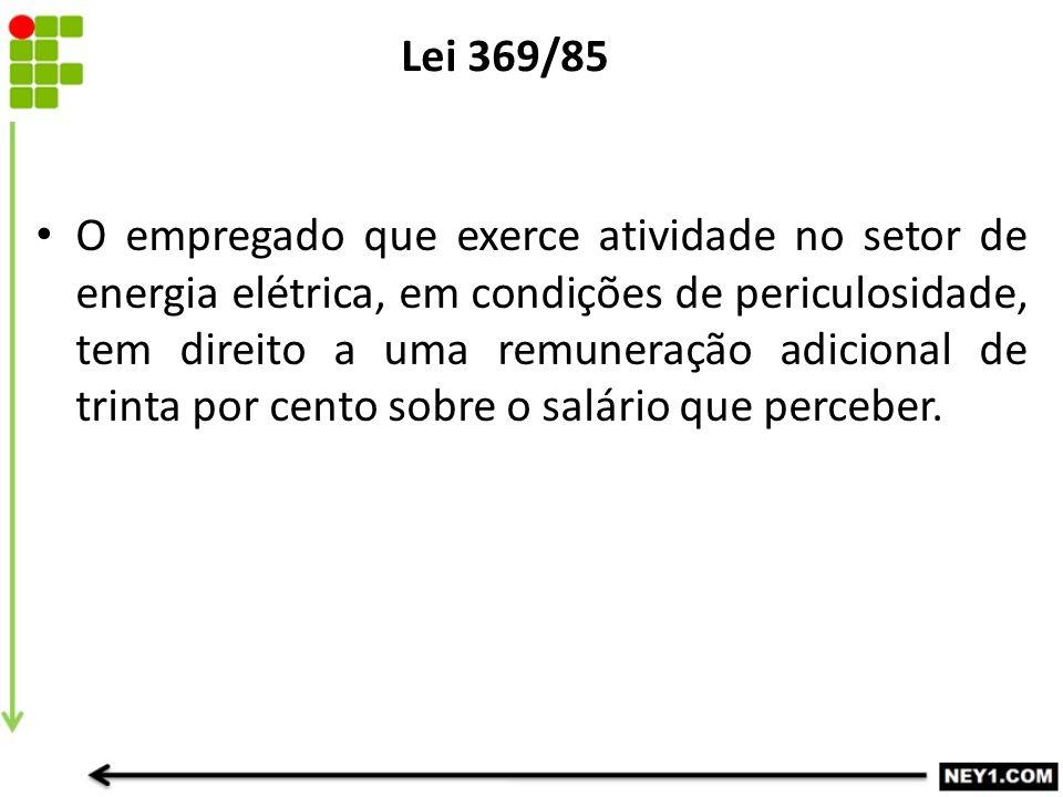 Lei 369/85