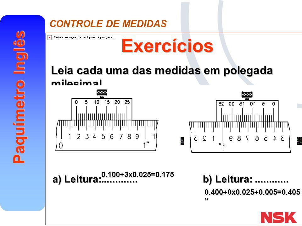 Exercícios a) Leitura: ............ b) Leitura: ............