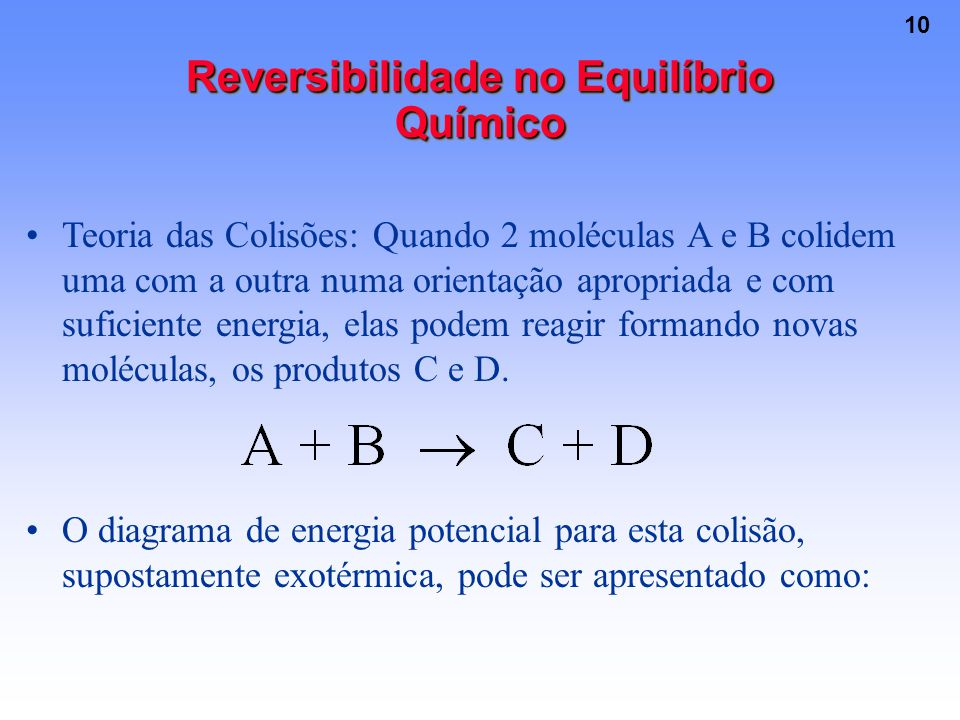 Reversibilidade no Equilíbrio Químico