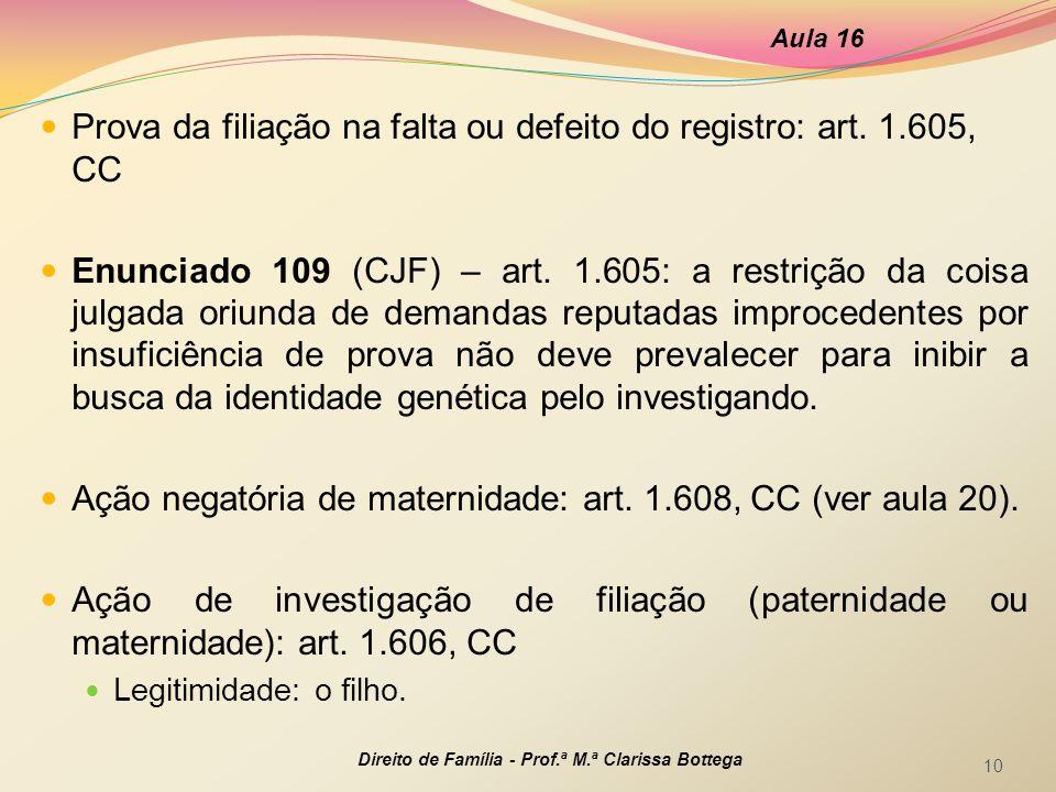 Prova da filiação na falta ou defeito do registro: art. 1.605, CC
