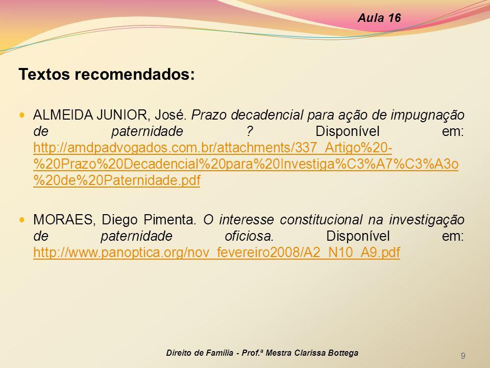 Aula 16 Textos recomendados: