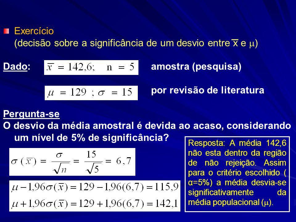 (decisão sobre a significância de um desvio entre x e )