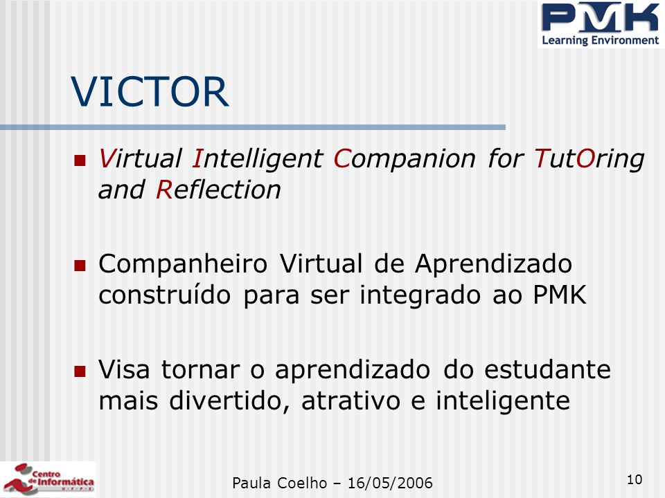 VICTOR Virtual Intelligent Companion for TutOring and Reflection