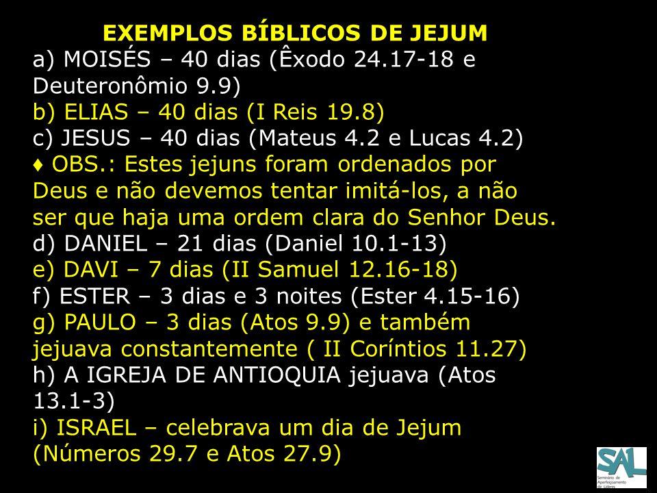 EXEMPLOS BÍBLICOS DE JEJUM